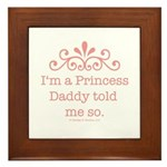 Pink Daddy's Princess Framed Tile