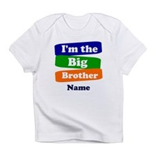 I'm the big little brother personal Infant T-Shirt