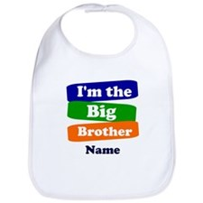 I'm the big little brother personalize Bib