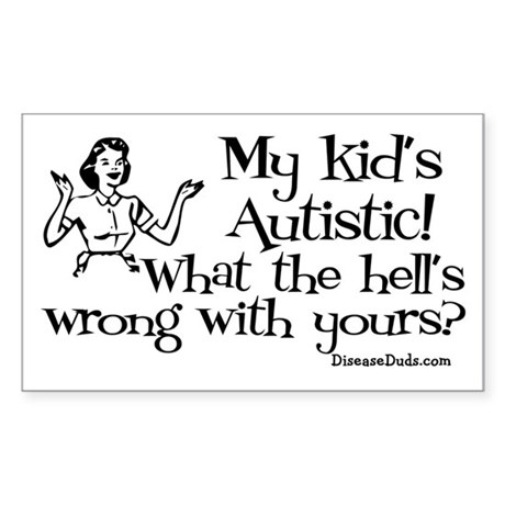 My kid's Autistic Rectangle Sticker