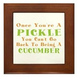 Once You're A Pickle, Cucumber Framed Tile