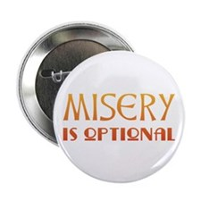 "Misery Is Optional Recovery 2.25"" Button (100 pack"