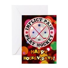 Inflict Pain Play Hockey Greeting Card