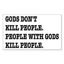 Gods Don't Kill People Atheism Decal