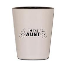 I'm the aunt Shot Glass