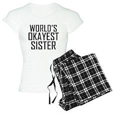 Worlds Okayest Sister BFF Design Pajamas