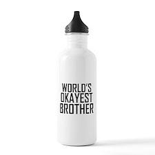 Worlds Okayest Brother BFF Design Water Bottle