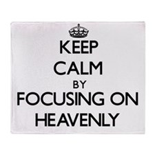 Keep Calm by focusing on Heavenly Throw Blanket