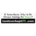 If Jesus Saves Bumper Sticker
