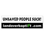 Unsaved People Suck! Bumper Sticker