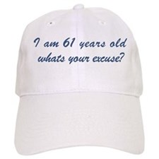 What is your excuse: 61 Baseball Cap