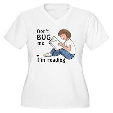 Don't Bug Me/I'm Reading T-Shirt