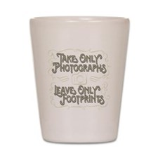 Take Only Photographs Shot Glass