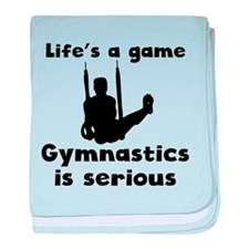 Gymnastics Is Serious baby blanket
