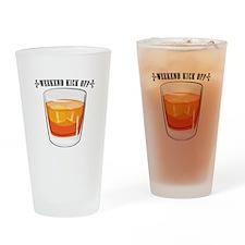 Weekend Kick Off Drinking Glass