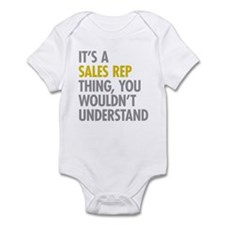 Its A Sales Rep Thing Infant Bodysuit