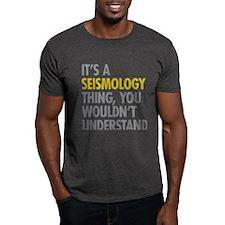 Its A Seismology Thing T-Shirt
