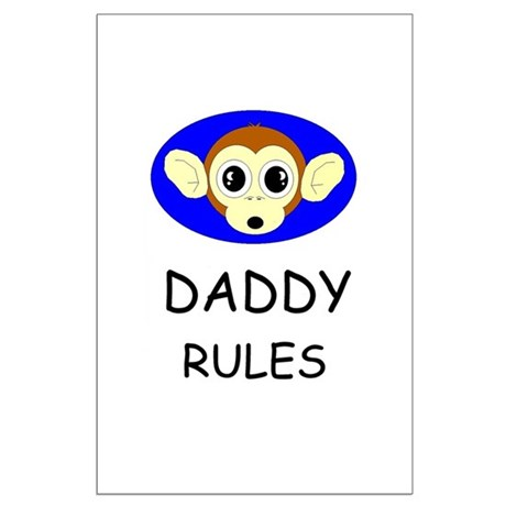 DADDY RULES Large Poster
