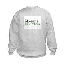 Mommy's Tax Deduction Sweatshirt