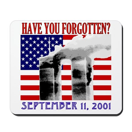 September 11th Forgotten?  Mousepad