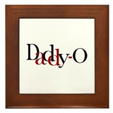 Daddy O Framed Tile