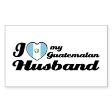 I love my Guatemalan Husband Rectangle Decal