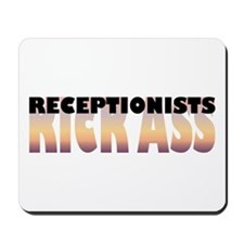 Receptionists Kick Ass Mousepad