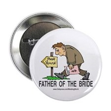 Poor House Wedding Dad Button