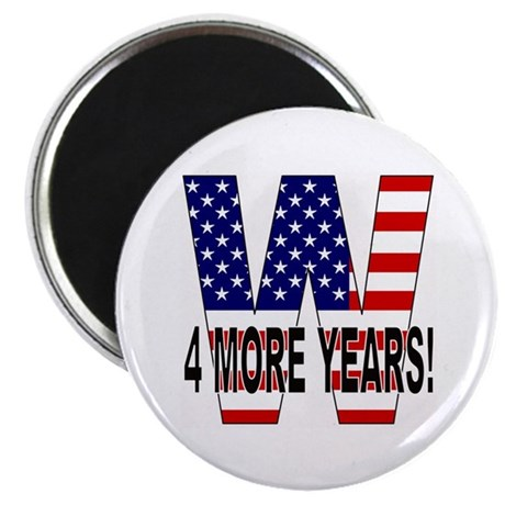 W 4 MORE YEARS! Magnet