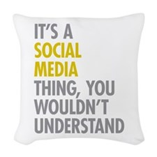 Its A Social Media Thing Woven Throw Pillow