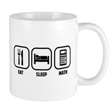 EAT, SLEEP, MATH Mugs