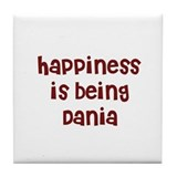 happiness is being Dania Tile Coaster