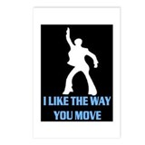 I LIKE THE WAY YOU MOVE!! Postcards (Package of 8)