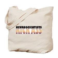 Neuroscientists Kick Ass Tote Bag