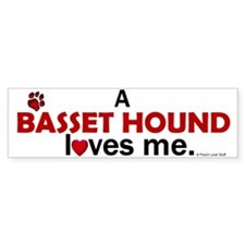 A Basset Hound Loves Me Bumper Bumper Sticker