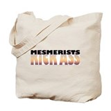 Mesmerists Kick Ass Tote Bag