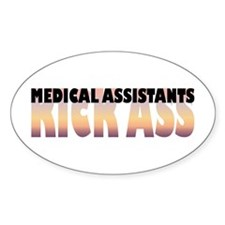 Medical Assistants Kick Ass Oval Decal