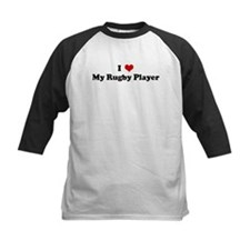 I Love My Rugby Player Tee