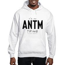 It's an ANTM Thing Jumper Hoodie