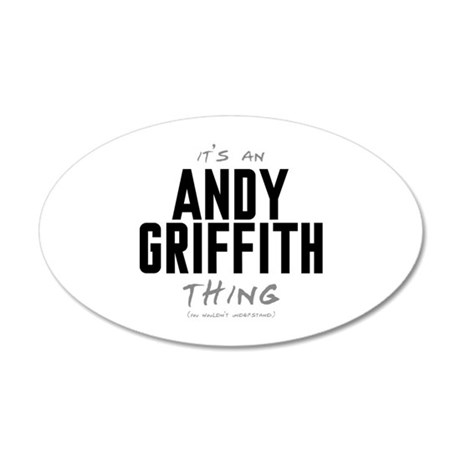 It's an Andy Griffith Thing 22x14 Oval Wall Peel