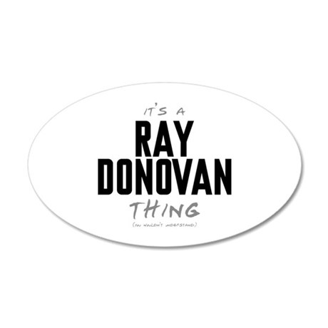 It's a Ray Donovan Thing 38.5 x 24.5 Oval Wall Pee