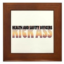 Health and Safety Officers Kick Ass Framed Tile