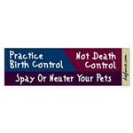 Birth Control Not Death Control Bumper Sticker