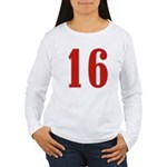 Sweet 16 Women's Long Sleeve T-Shirt