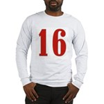 Sweet 16 Long Sleeve T-Shirt
