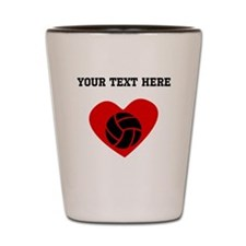 Volleyball Heart (Custom) Shot Glass