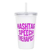 Hashtag Speech Therapi Acrylic Double-wall Tumbler