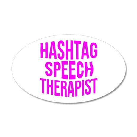 Hashtag Speech Therapist 35x21 Oval Wall Decal