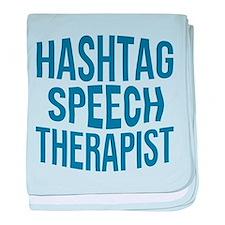 Hashtag Speech Therapist baby blanket