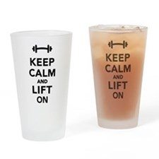 Keep calm and lift on weights Drinking Glass